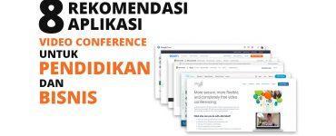 8 Aplikasi Video Call Conference yang Cocok Digunakan untuk Proses Pembelajaran hingga Bisnis