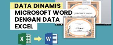 Buat Data Dinamis microsoft word dengan data excel PanduanBS