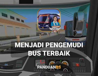 Bus Simulator Indonesia Versi Terbaru