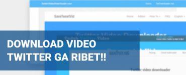 Download Video dari Twitter